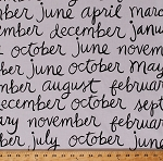Cotton Twelve Months of the Year Names Titles Calender Names Words Script Writing Calligraphy Font Black and White 8 Days A Week Cotton Fabric Print by the Yard (37465)