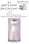 Ladies Victorian Bust Gore Corset 1840's -1890's Sewing Pattern #2 (Pattern Only)