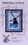 Windmill in Blue Dutch Windmill Wall-hanging Quilt Pattern Holland Netherlands - Sold by the Pattern M204.01