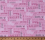 Cotton Ballet Dance Steps Names Words Terms Ballerinas Pink Tutus & Toe Shoes Cotton Fabric Print by the Yard (B-9288-22)