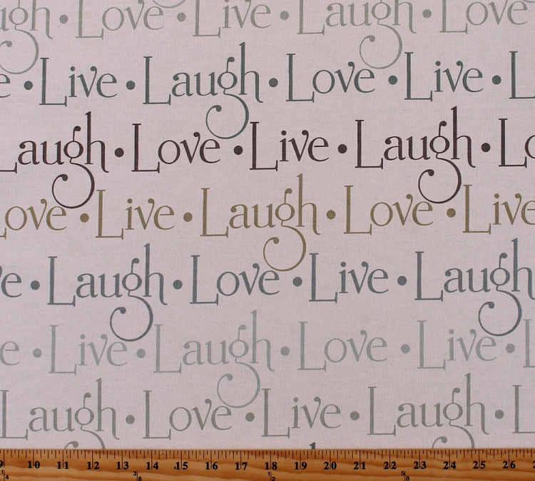 44 Decorator Weight Live Laugh Love Script Inspirational Words Of Life On Cream Cotton Blend Home Decor Upholstery Fabric By The Yard D791 11