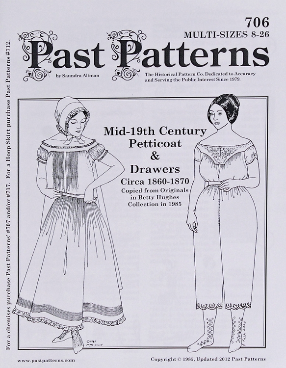 Past Pattern #706 Petticoat & Drawers Undergarments Underclothes ...