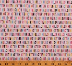Cotton Hello! Colorful Greetings Words Allover on White Erin McMorris-Moxie Talk Talk in Bubblegum Cotton Fabric Print by the Yard (PWEM042-Bubblegum)