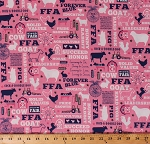 Cotton FFA Future Farmers of America Forever Blue Quotes Motto Agricultural Education Farming Farm Animals Country Barns Tractors Pink Cotton Fabric Print by the Yard (C7210)