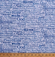 Cotton Christian Faith Words Phrases Messiah Jesus The Holy Bible Christianity Blue Cotton Fabric Print by the Yard (FAITH-C4720-BLUE)