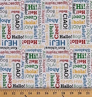 Cotton Our World 2016 Olympics Greetings in National Languages Words Cotton Fabric Print by the Yard (C5392)