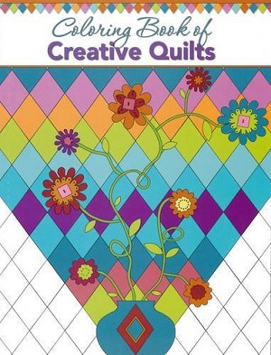 Adult Coloring Book of Creative Quilts Quilting [Paperback] M408.03