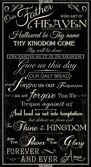 "23.5"" X 44"" Panel The Lord's Prayer Scripture Bible Verses Christian Faith Christianity Black Cotton Fabric Panel (FAITH-C6696-BLACK)"