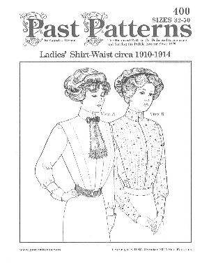 Past Pattern #400 Ladies' Shirt-Waist Edwardian Tailored Blouse Top Shirt Waists Shirtwaist Sizes 32-50 Early 1900's Sewing Pattern by the Pattern (pastpattern400(32-50))
